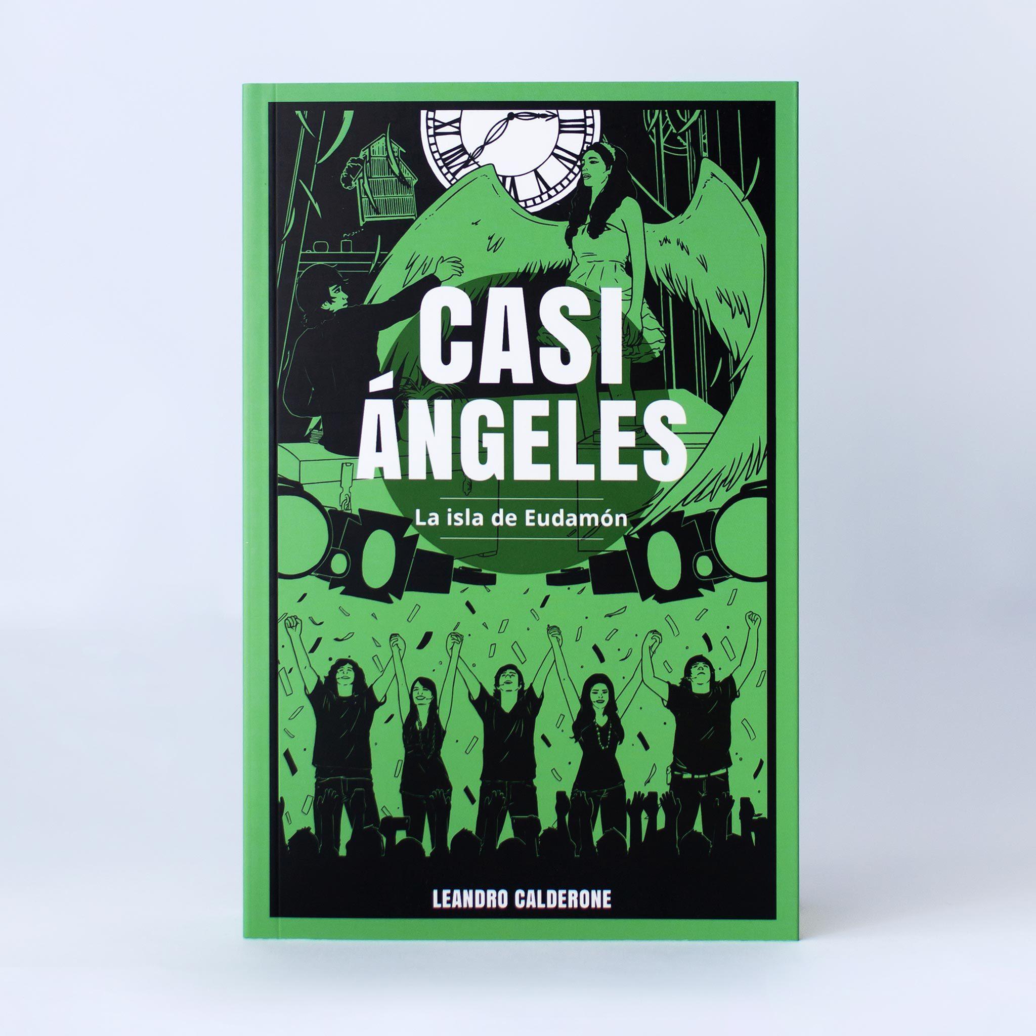 Casi Ángeles «La isla de Eudamón» – Casi Angeles el Libro
